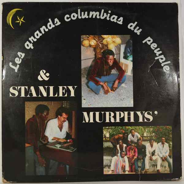 Les Grands Columbias du Peuple & Stanley Murphy Same