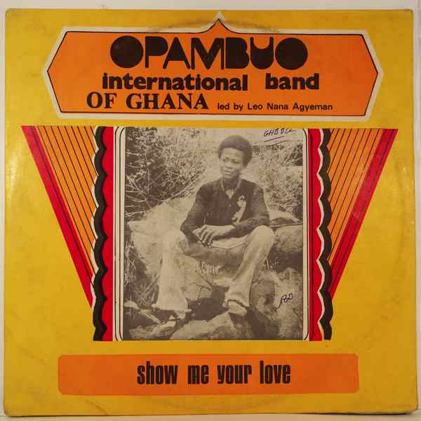 Opambuo International Band of Ghana Show me your love