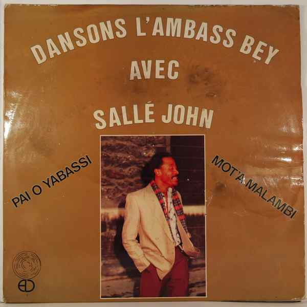 SALLE JOHN - Dansons L'Ambass Bey Avec Salle John - LP