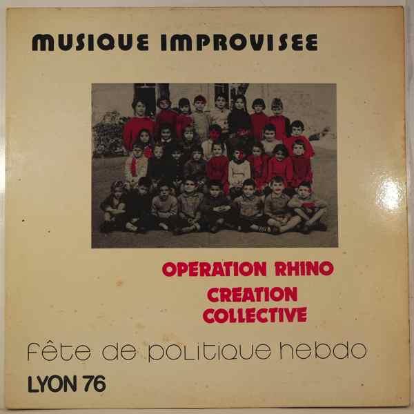 OPERATION RHINO - Fete De Politique Hebdo Lyon 1976 - LP