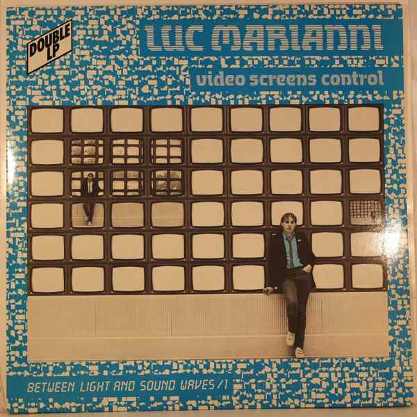 LUC MARIANNI - Video Screens Control - LP x 2