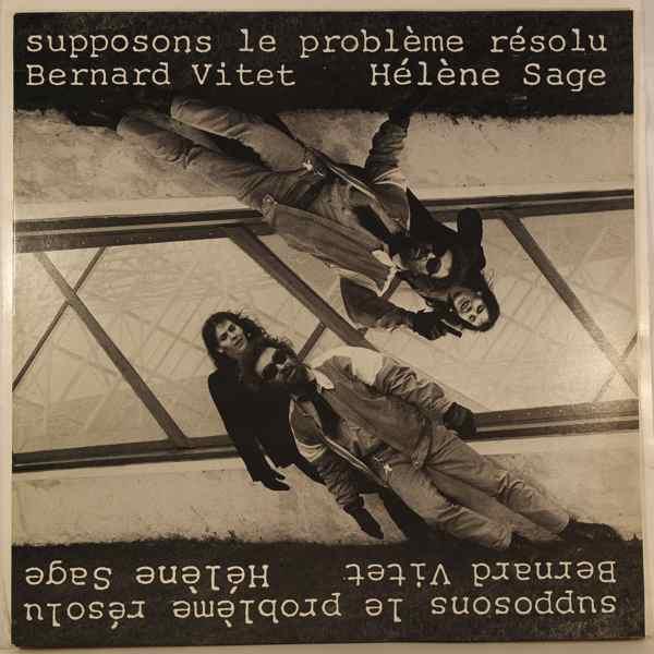BERNARD VITET HELENE SAGE - Supposons Le Probleme Resolu - LP