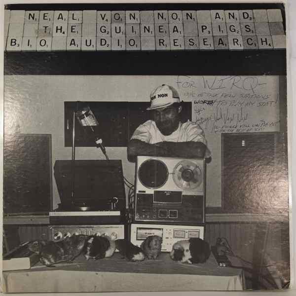 NEAL VON NON AND THE GUINEA PIGS - Bio Audio Research - LP