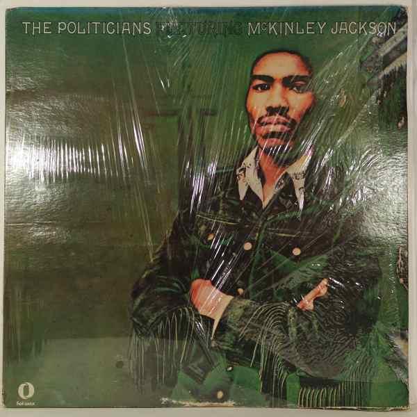 THE POLITICIANS - Featuring McKinley Jackson - LP