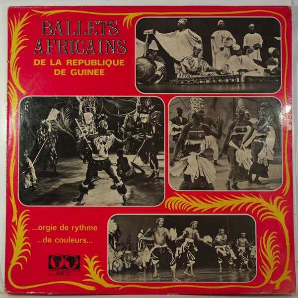 BALLETS AFRICAINS DE LA REPUBLIQUE DE GUINEE - Orgie de rythmes, de couleurs - LP