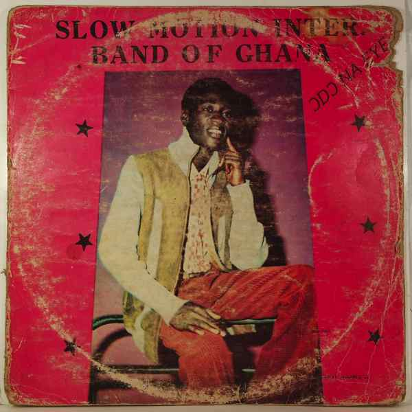 SLOW MOTION INTER. BAND OF GHANA - Odo na fye - LP