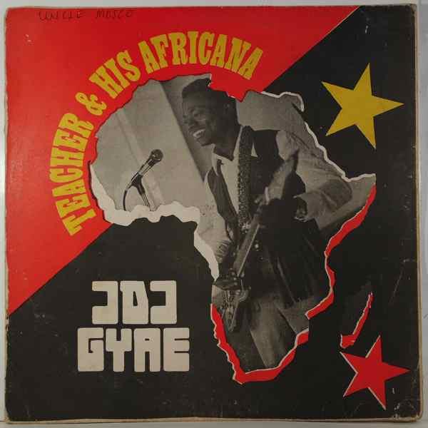 TEACHER & HIS AFRICANA - Odo gyae - 33T