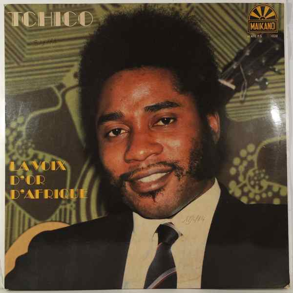 TCHICO - La voix d'or de l'afrique - 33T