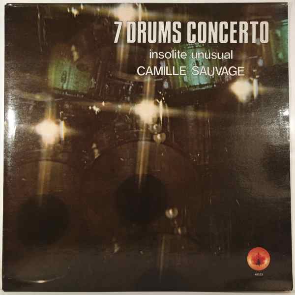 Camille Sauvage 7 Drums Concerto