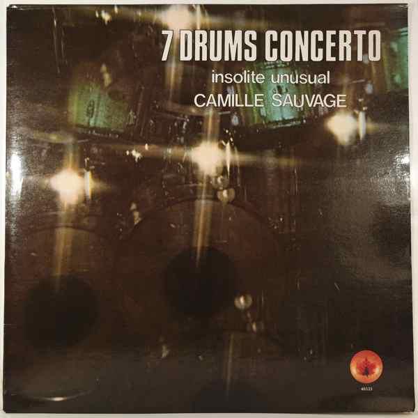 CAMILLE SAUVAGE - 7 Drums Concerto - LP