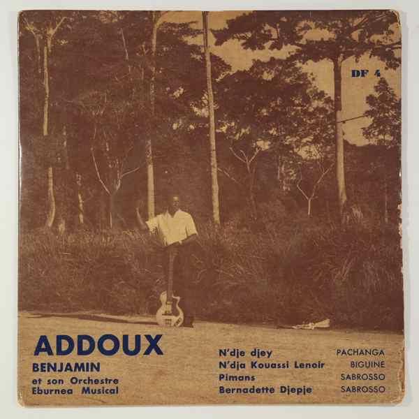 Addoux Benjamin et son Orchestre Eburnea Musical N'dja kouassi lenoir EP