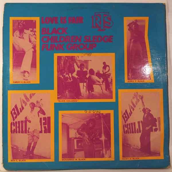 BLACK CHILDREN SLEDGE FUNK GROUP - Love is fair - LP