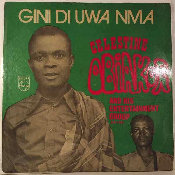 CELESTINE OBIAKOR AND HIS ENTERTAINMENT GROUP - Gini di uwa nma - LP