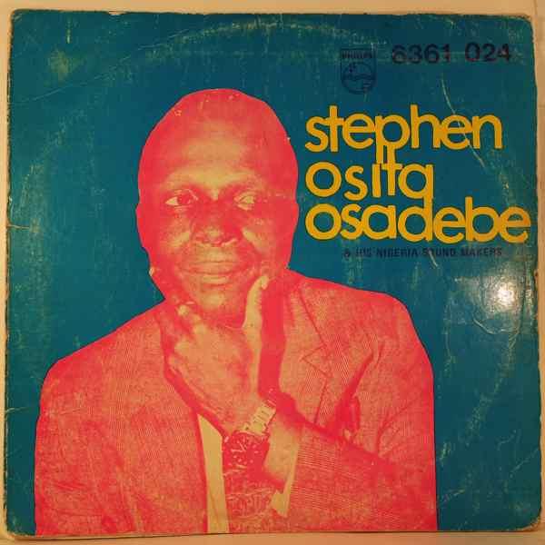STEPHEN OSITA OSADEBE & HIS NIGERIA SOUND MAKERS - Same - 33T