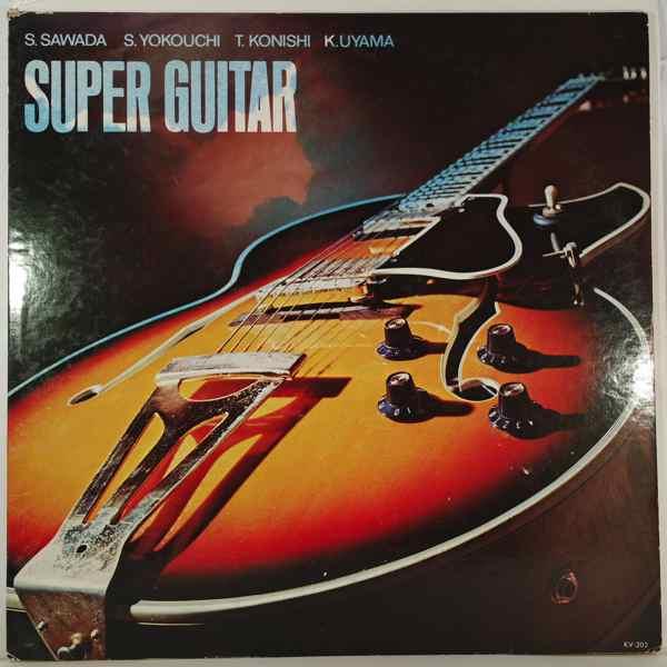 S. Sawada, S. Yokouchi, T. Konishi, K. Uyama Super Guitar