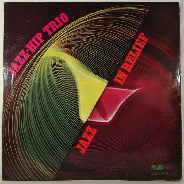 JAZZ-HIP TRIO - Jazz in relief - LP