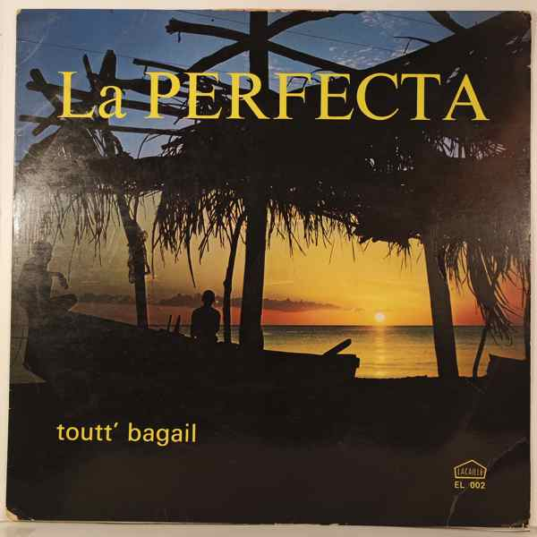 LA PERFECTA - Toutt' bagail - 33T