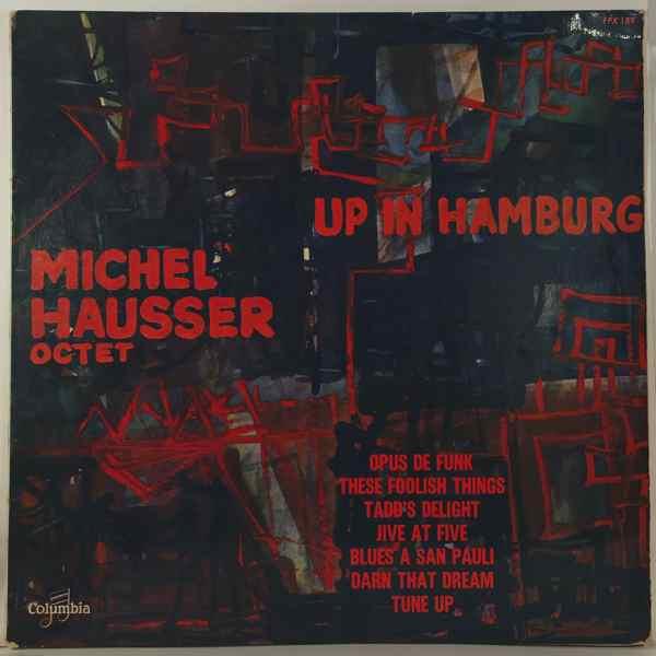 MICHEL HAUSSER OCTET - Up in hamburg - LP