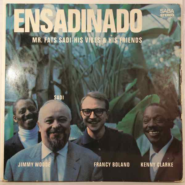 MR. FATS SADI, HIS VIBES & HIS FRIENDS - Ensadinado - LP