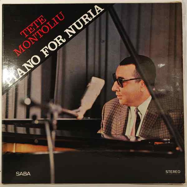 TETE MONTOLIU TRIO - Piano For Nuria - LP