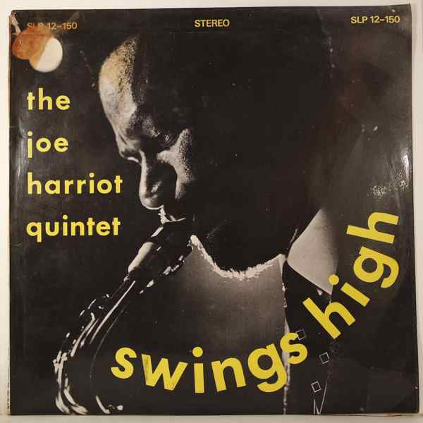 THE JOE HARRIOTT QUINTET - Swings high - LP