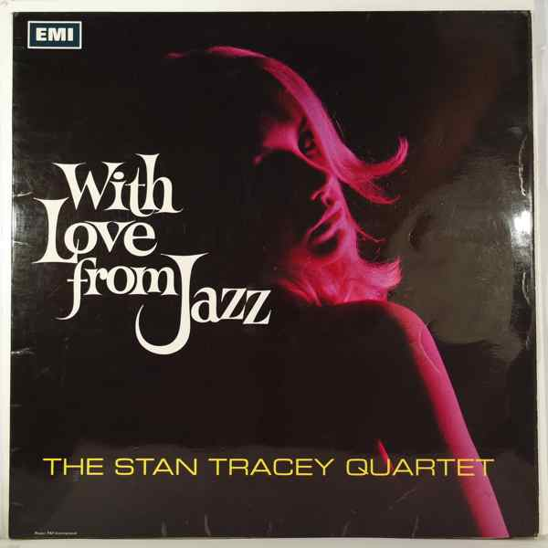 THE STAN TRACEY QUARTET - With love from Jazz - LP