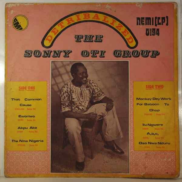 THE SONNY OTI GROUP - Detribalized - LP