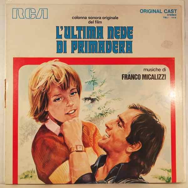FRANCO MICALIZZI - L'Ultima Neve Di Primavera - LP