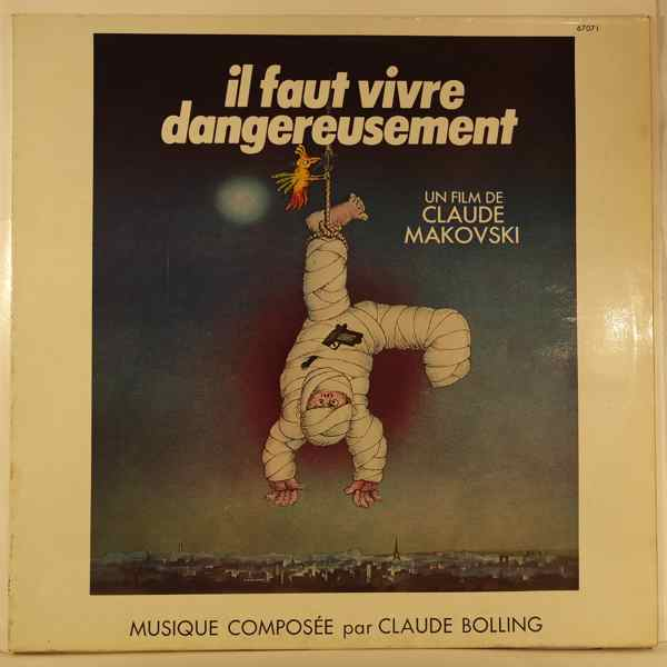 CLAUDE BOLLING - Il Faut Vivre Dangereusement - LP