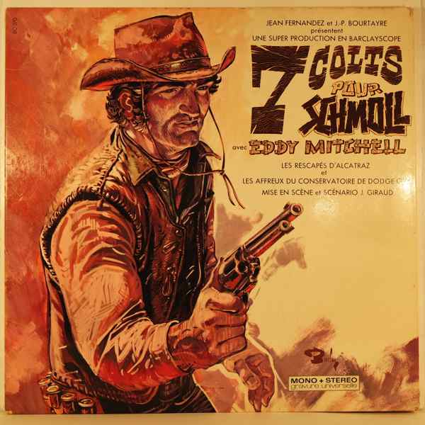 EDDY MITCHELL - 7 Colts Pour Schmoll - LP