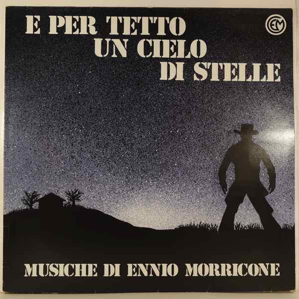 ENNIO MORRICONE - E Per Tetto Un Cielo Di Stelle - LP