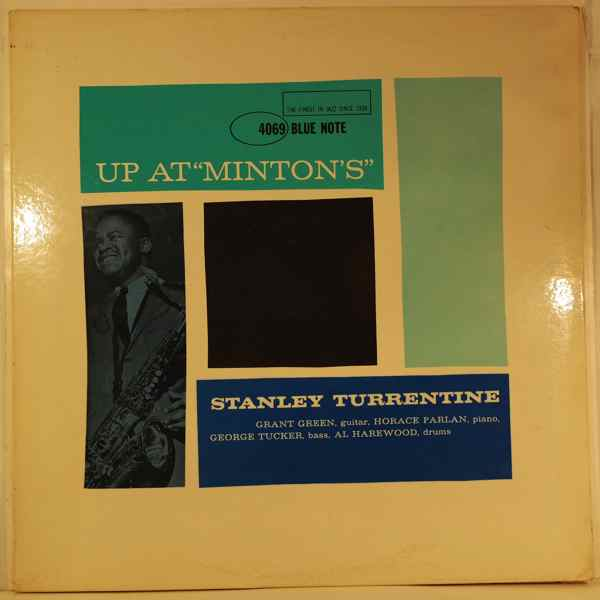 STANLEY TURRENTINE - Up At Minton's - LP