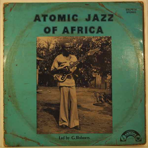 ATOMIC JAZZ OF AFRICA - Same - 33T