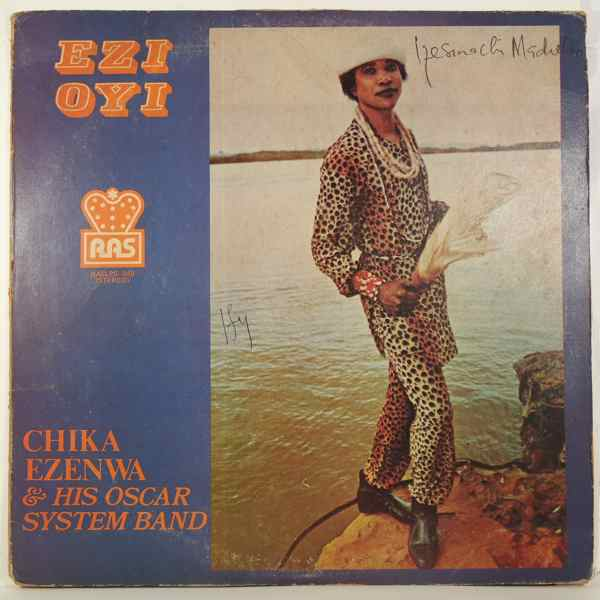CHIKA EZENWA & HIS OSCAR SYSTEM BAND - Ezi oyi - LP
