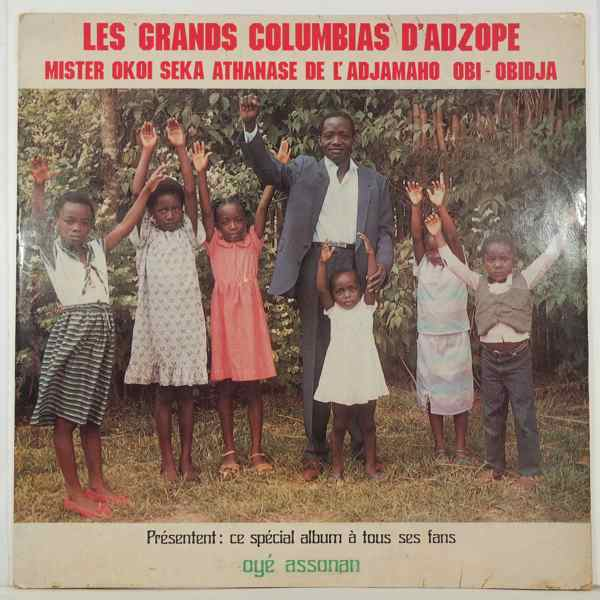 LES GRANDS COLUMBIAS D'ADZOPE - Oye assonan - LP