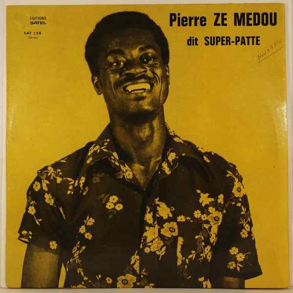 PIERRE ZE MEDOU - Dit Super-patte - LP