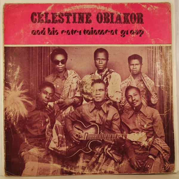 CELESTINE OBIAKOR AND HIS ENTERTAINMENT GROUP - Same - 33T