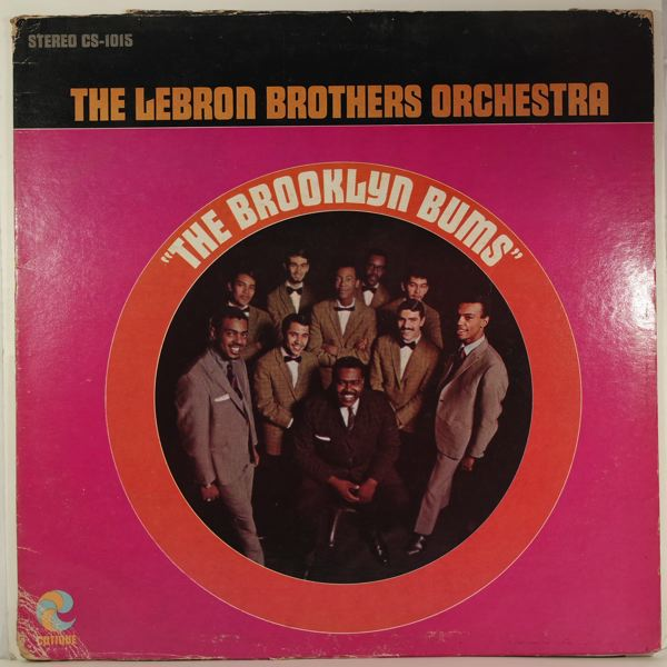 THE LEBRON BROTHERS ORCHESTRA - The Brooklyn Bums - LP