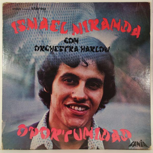 ISMAEL MIRANDA CON ORCHESTRA HARLOW - Oportunidad - LP