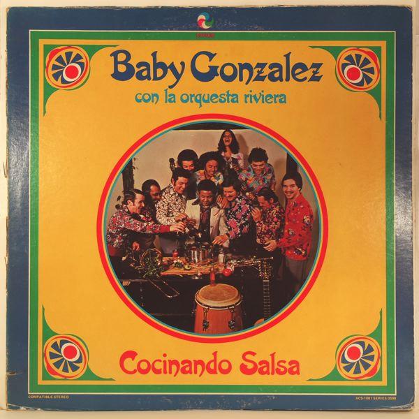 BABY GONZALEZ CON LA ORQUESTA RIVIERA - Cocinando Salsa - LP