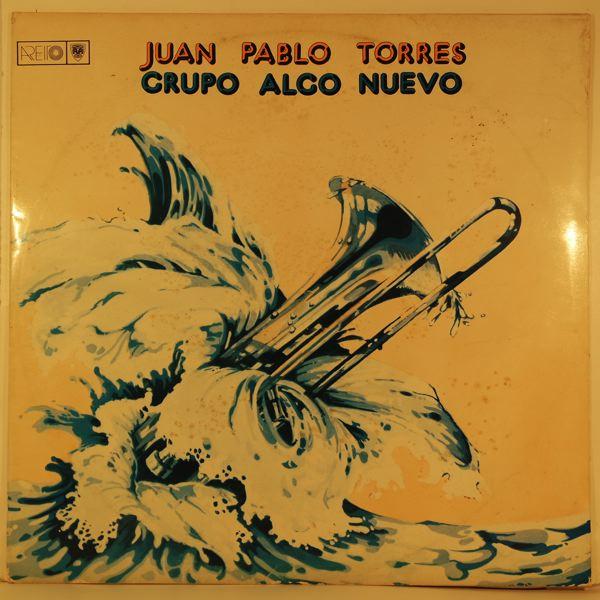 JUAN PABLO TORRES - Grupo Algo Nuevo - LP
