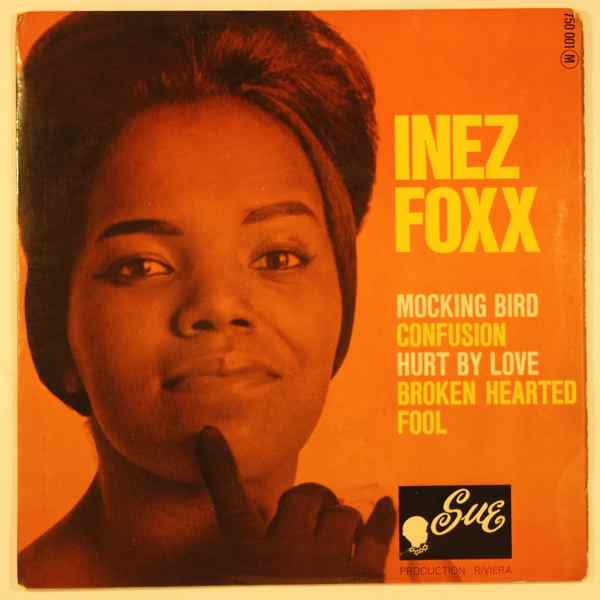 INEZ FOXX - Mocking bird - 7inch (SP)