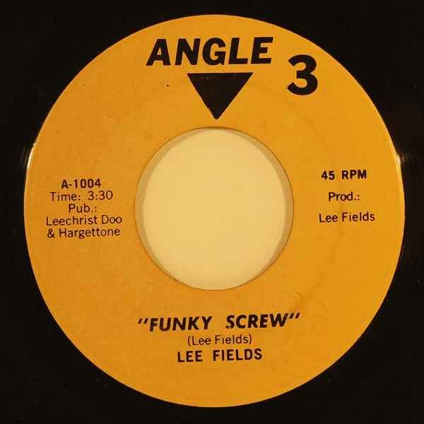 LEE FIELDS - Funky Screw - 7inch (SP)
