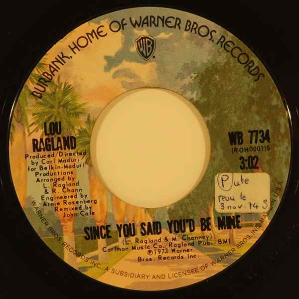 Lou Ragland Since You Said You'd Be Mine / I Didn't Mean To Leave You