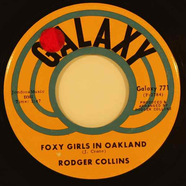 RODGER COLLINS - Foxy girls in Oakland - 7inch (SP)