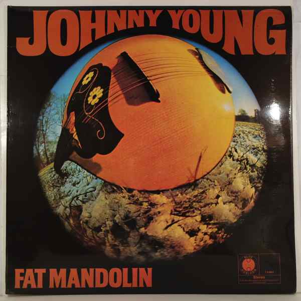 JOHNNY YOUNG - Fat Mandolin - LP