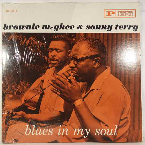 Brownie McGhee & Sonny Terry Blues In My Soul