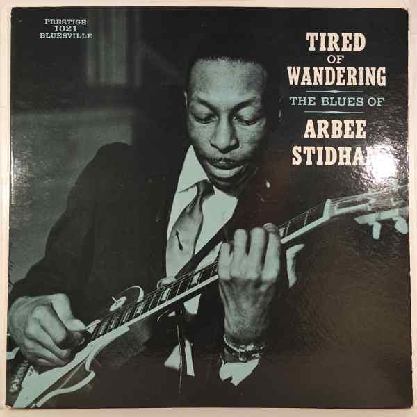 ARBEE STIDHAM - Tired Of Wandering - LP