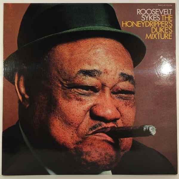 ROOSEVELT SYKES - The Honeydripper's Duke's Mixture - LP