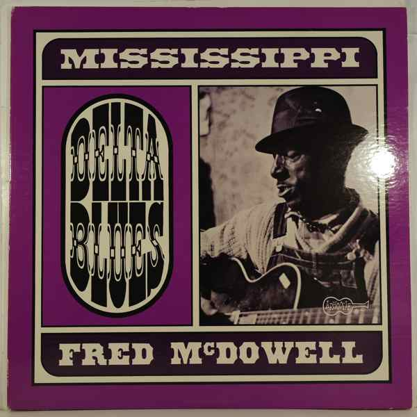 Fred McDowell Delta Blues